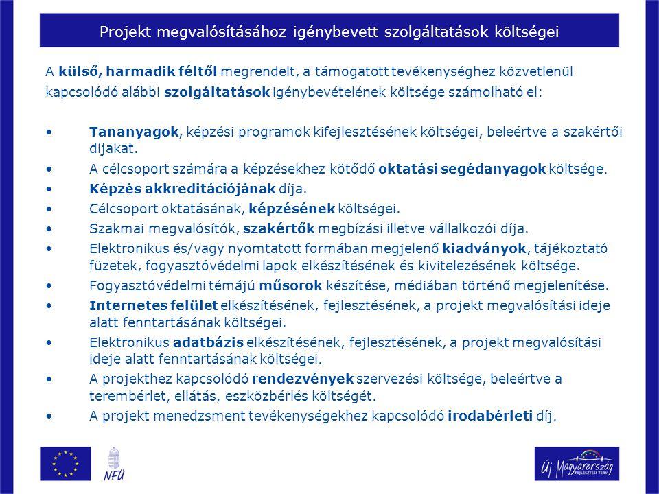 Projekt megvalósításához igénybevett szolgáltatások költségei