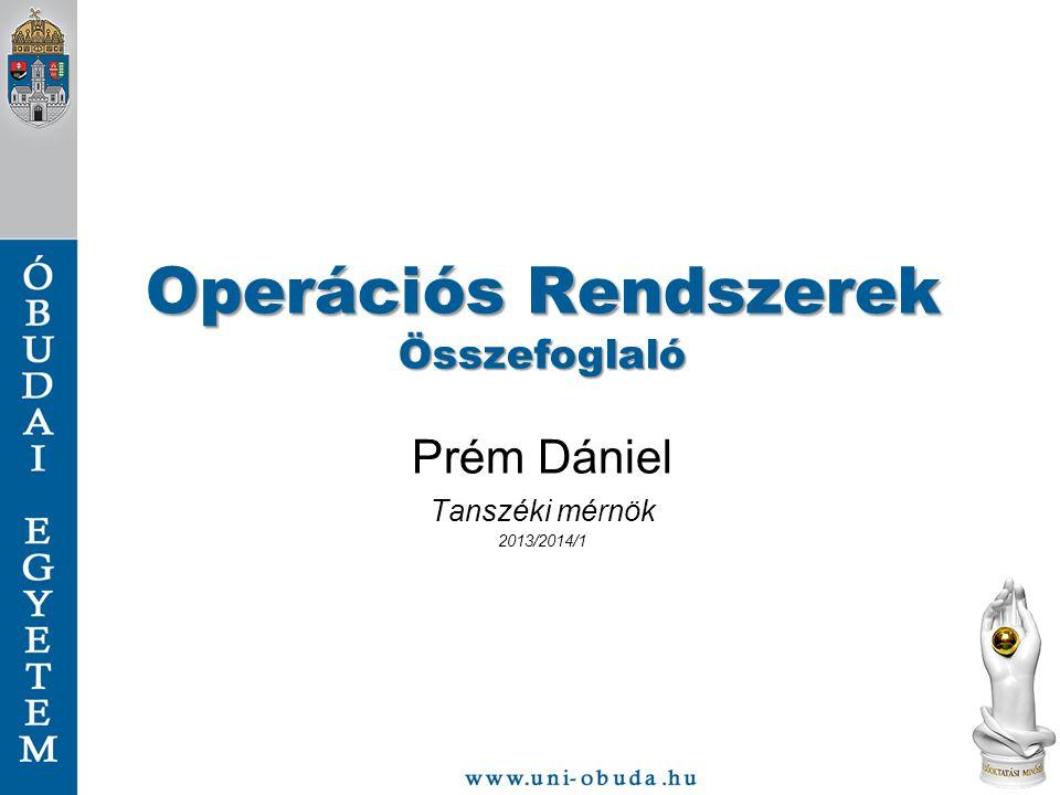 Operációs Rendszerek Összefoglaló