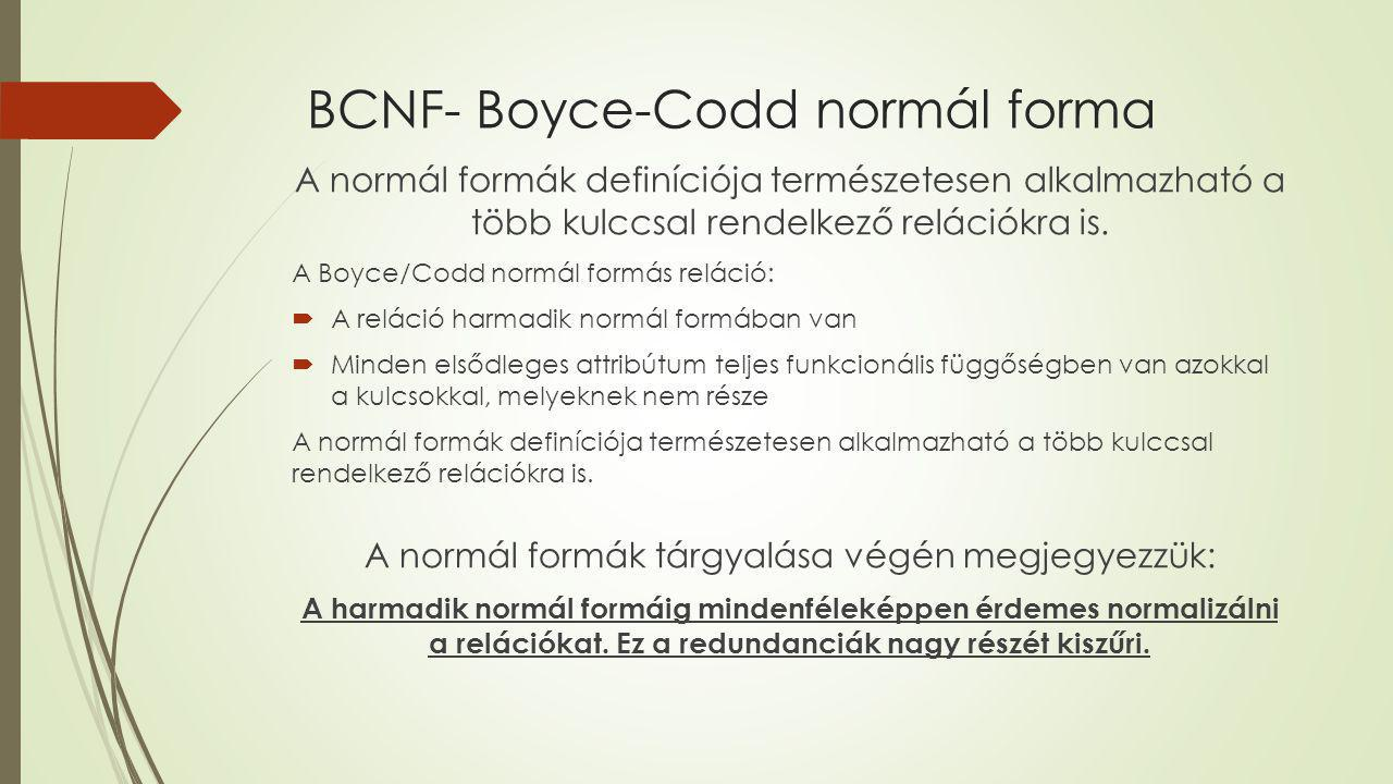 BCNF- Boyce-Codd normál forma