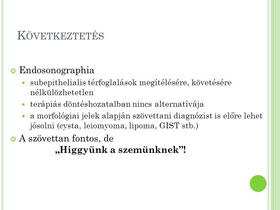Következtetés Endosonographia
