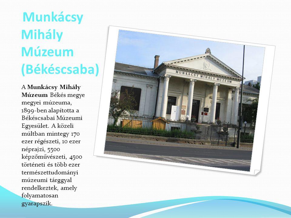 Munkácsy Mihály Múzeum (Békéscsaba)