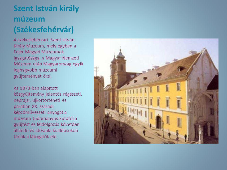 Szent István király múzeum (Székesfehérvár)