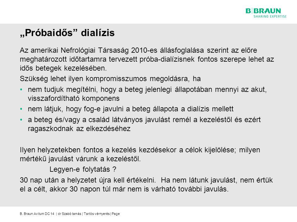 """""""Próbaidős dialízis"""