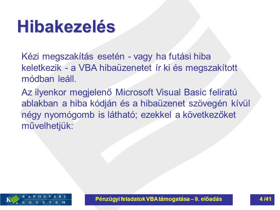 Pénzügyi feladatok VBA támogatása – 9. előadás