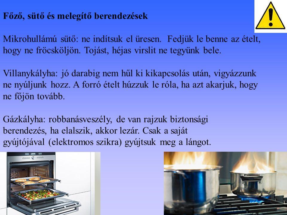 Főző, sütő és melegítő berendezések