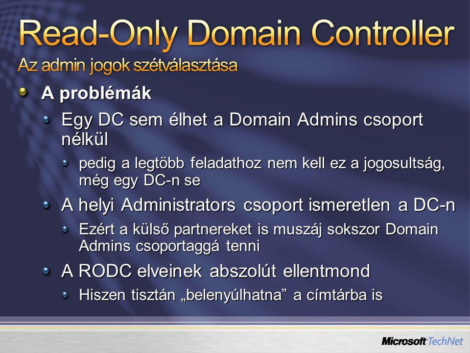 Read-Only Domain Controller Az admin jogok szétválasztása