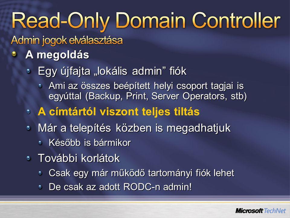 Read-Only Domain Controller Admin jogok elválasztása