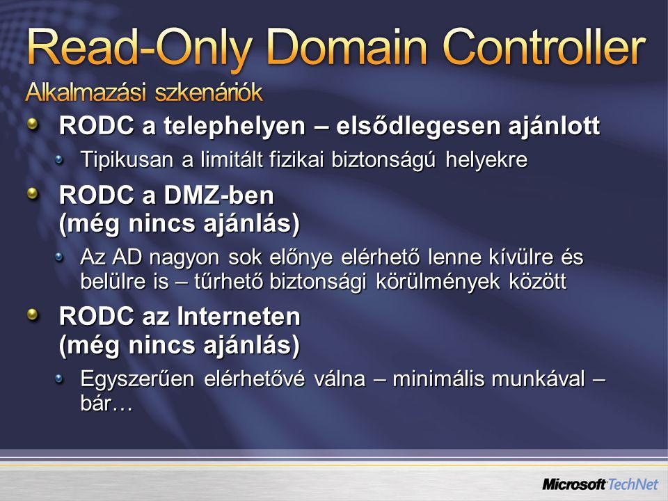 Read-Only Domain Controller Alkalmazási szkenáriók