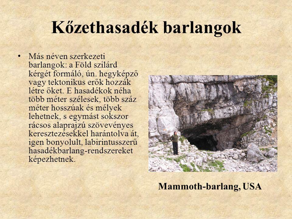 Kőzethasadék barlangok