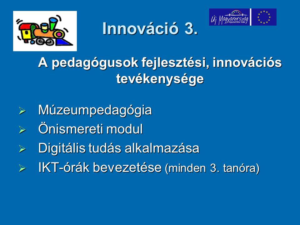 A pedagógusok fejlesztési, innovációs tevékenysége