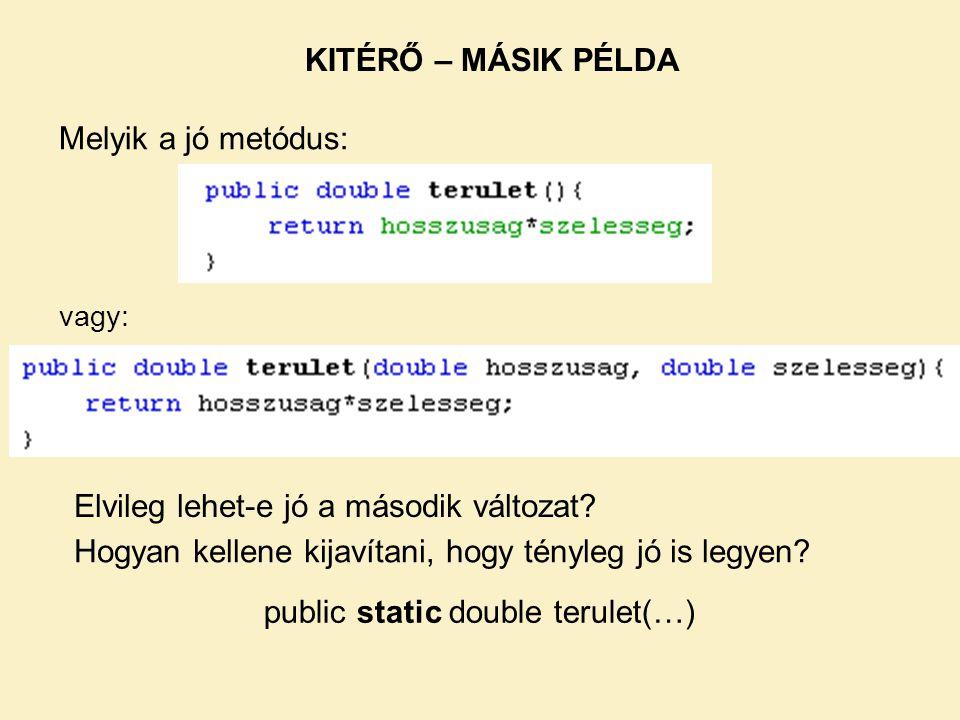 public static double terulet(…)