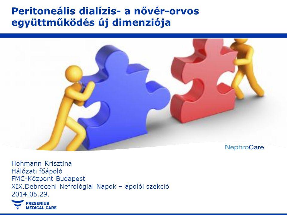 Peritoneális dialízis- a nővér-orvos együttműködés új dimenziója