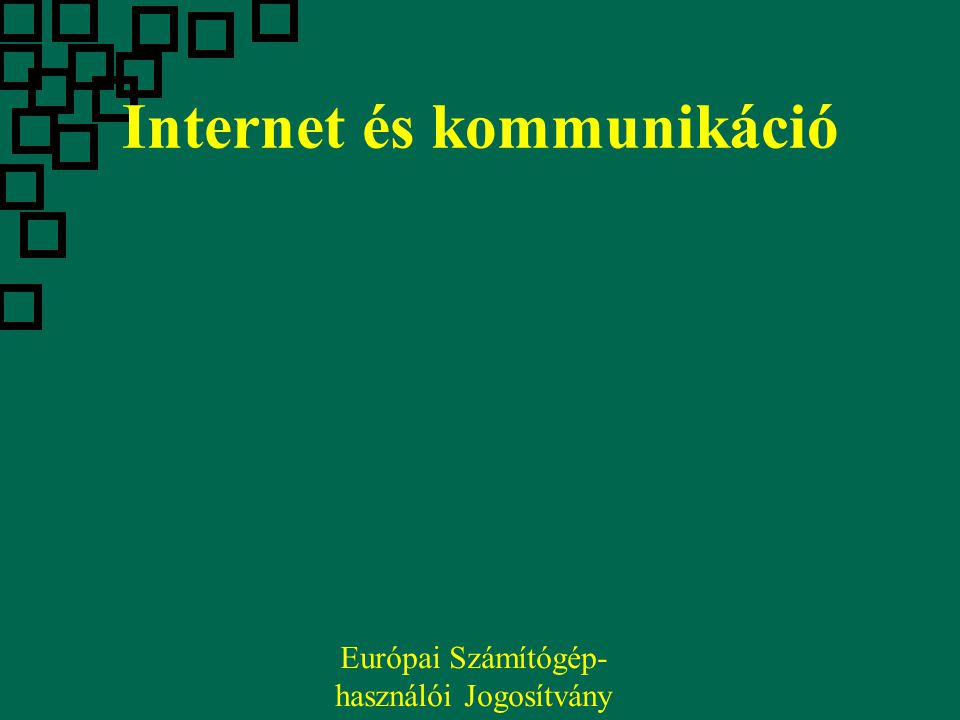 Internet és kommunikáció