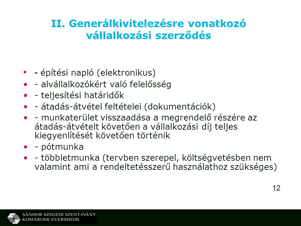 II. Generálkivitelezésre vonatkozó vállalkozási szerződés