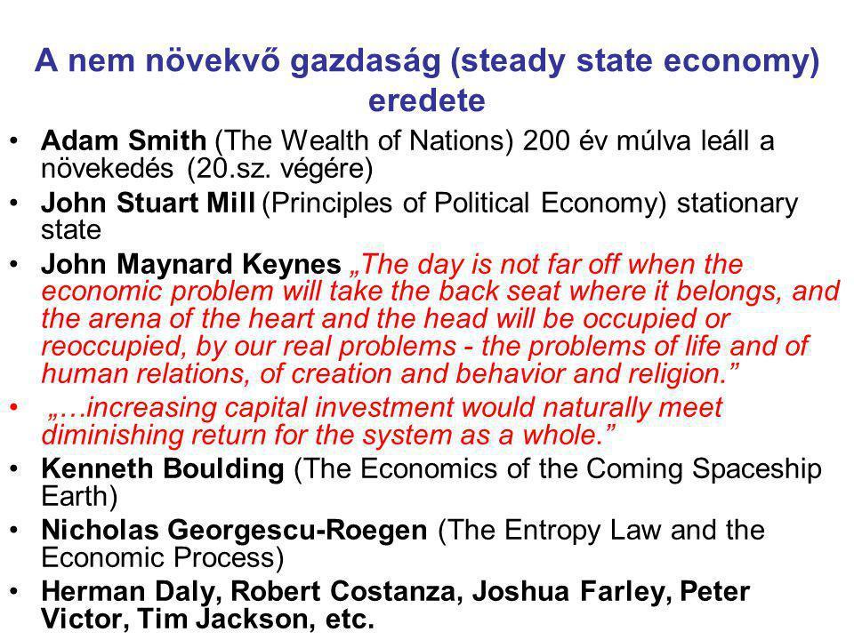 A nem növekvő gazdaság (steady state economy) eredete