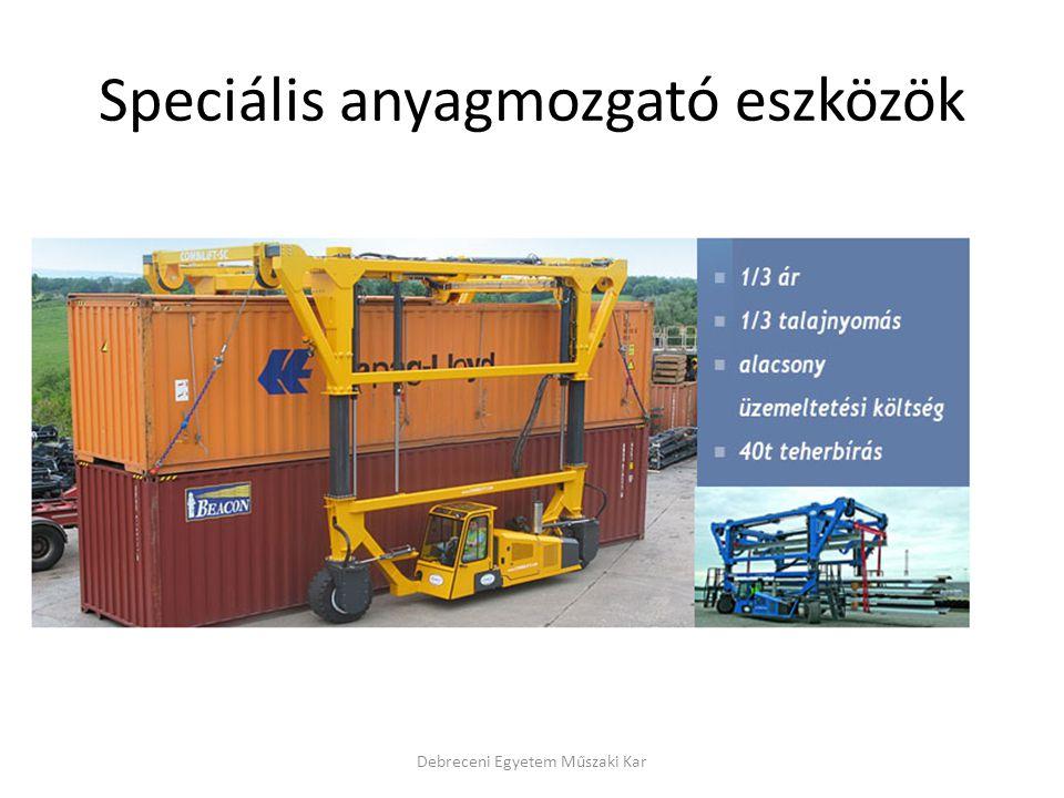 Speciális anyagmozgató eszközök