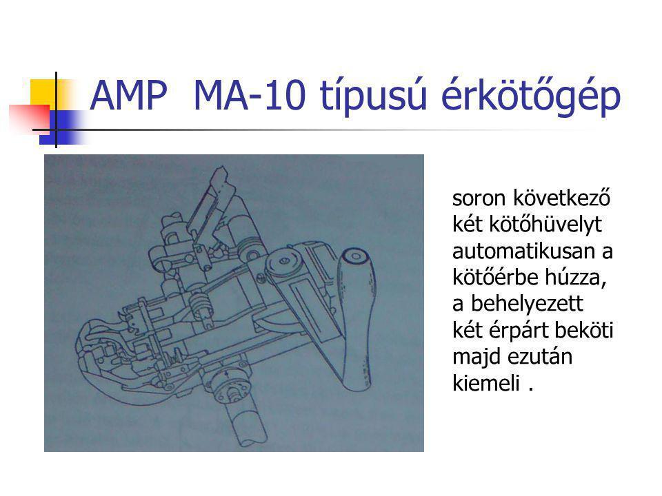 AMP MA-10 típusú érkötőgép