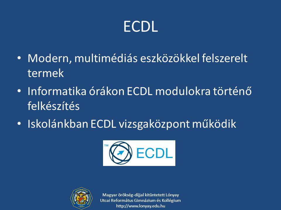 ECDL Modern, multimédiás eszközökkel felszerelt termek