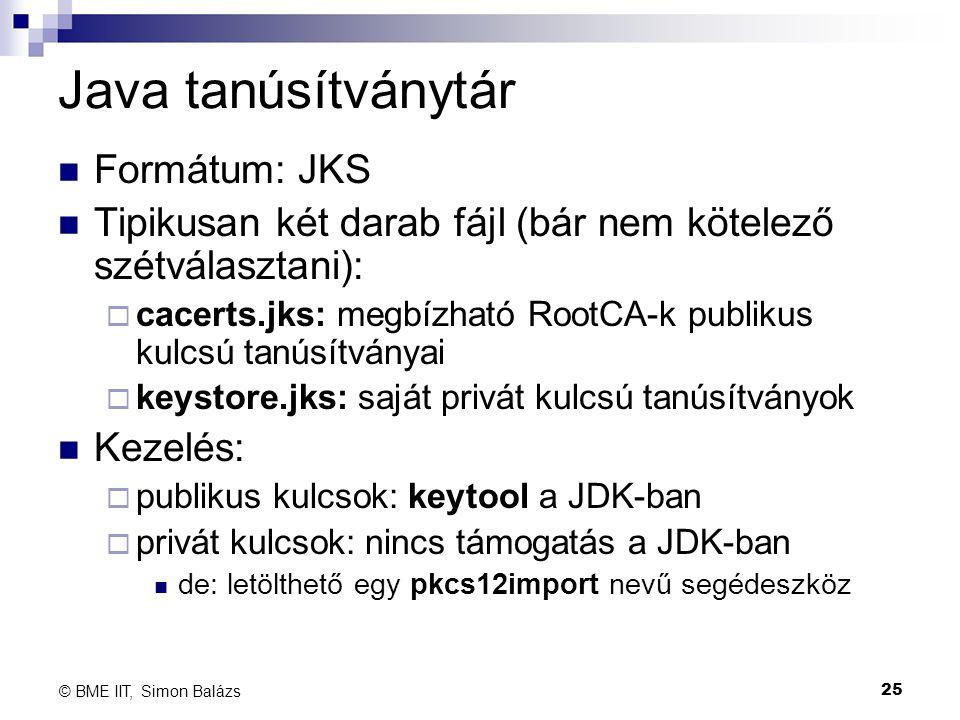 Java tanúsítványtár Formátum: JKS