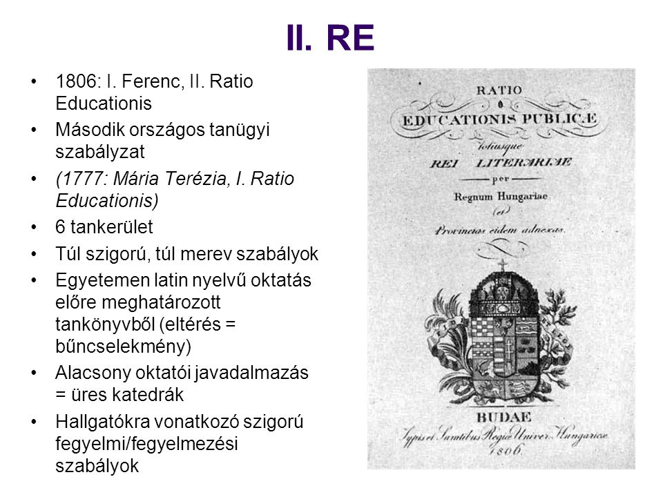 II. RE 1806: I. Ferenc, II. Ratio Educationis