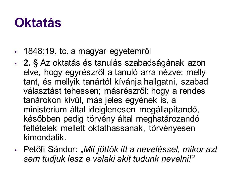 Oktatás 1848:19. tc. a magyar egyetemről