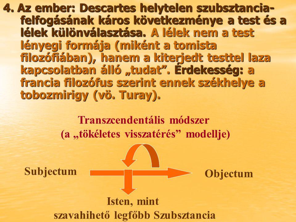 """Transzcendentális módszer (a """"tökéletes visszatérés modellje)"""