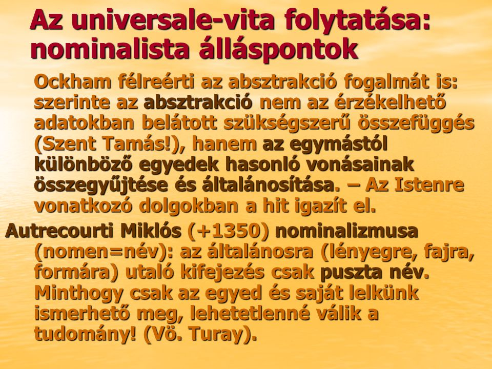 Az universale-vita folytatása: nominalista álláspontok