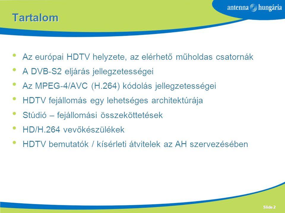 Tartalom Az európai HDTV helyzete, az elérhető műholdas csatornák