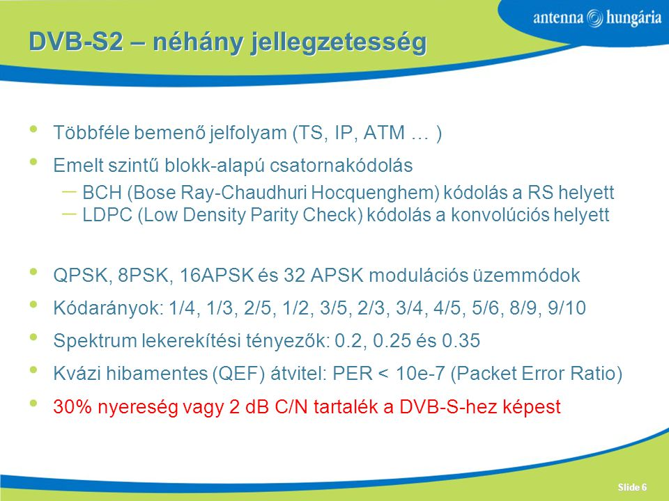 DVB-S2 – néhány jellegzetesség