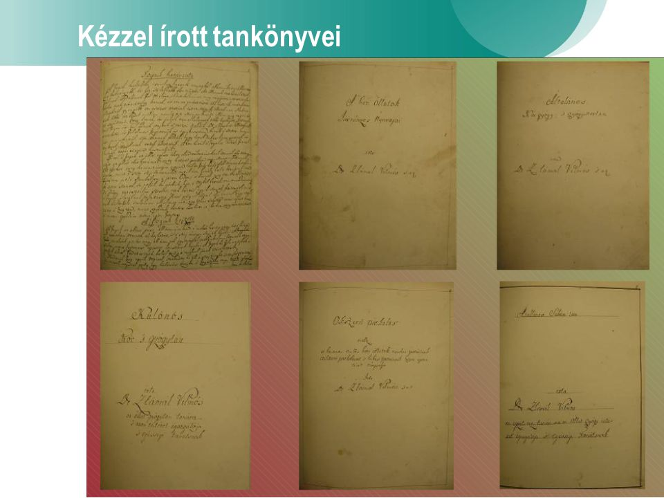 Kézzel írott tankönyvei