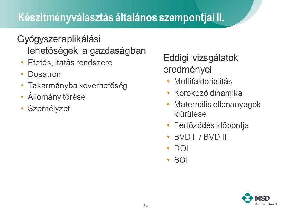 Készítményválasztás általános szempontjai II.