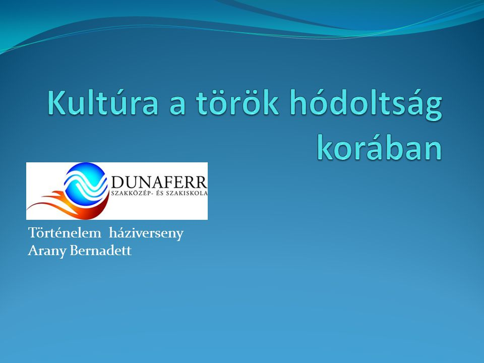 Kultúra a török hódoltság korában