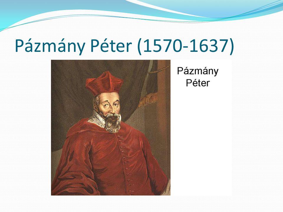 Pázmány Péter (1570-1637)