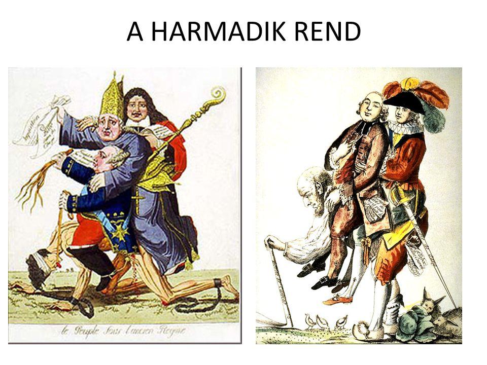 A HARMADIK REND