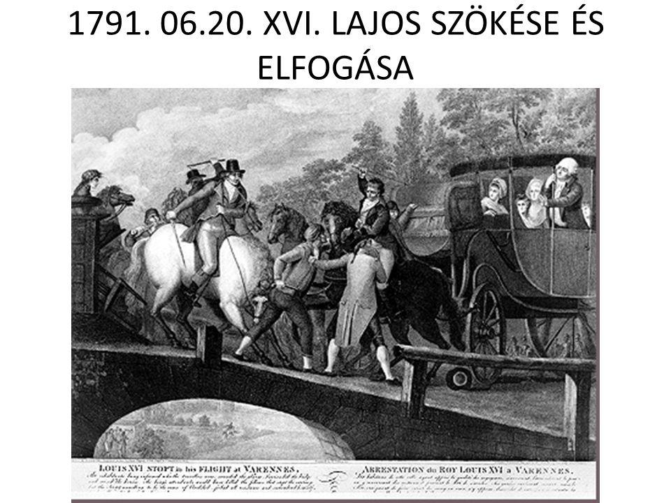 1791. 06.20. XVI. LAJOS SZÖKÉSE ÉS ELFOGÁSA