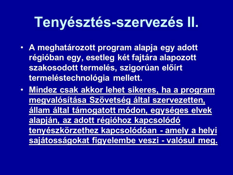 Tenyésztés-szervezés II.