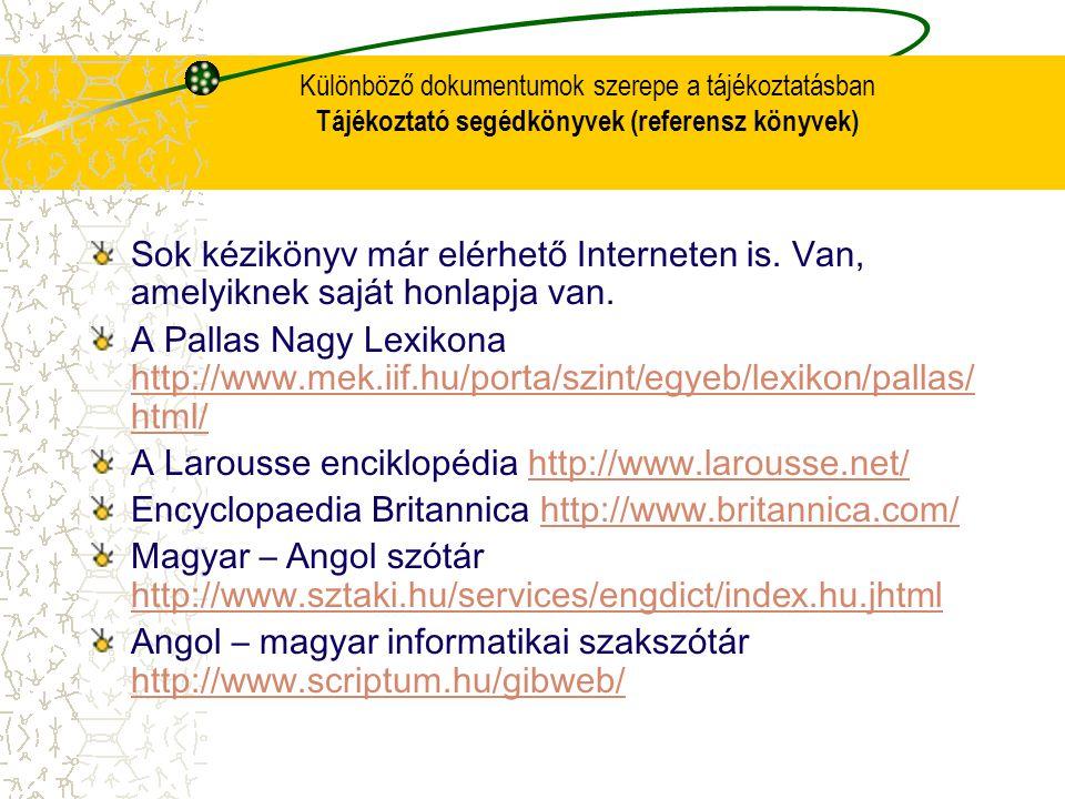 A Larousse enciklopédia http://www.larousse.net/
