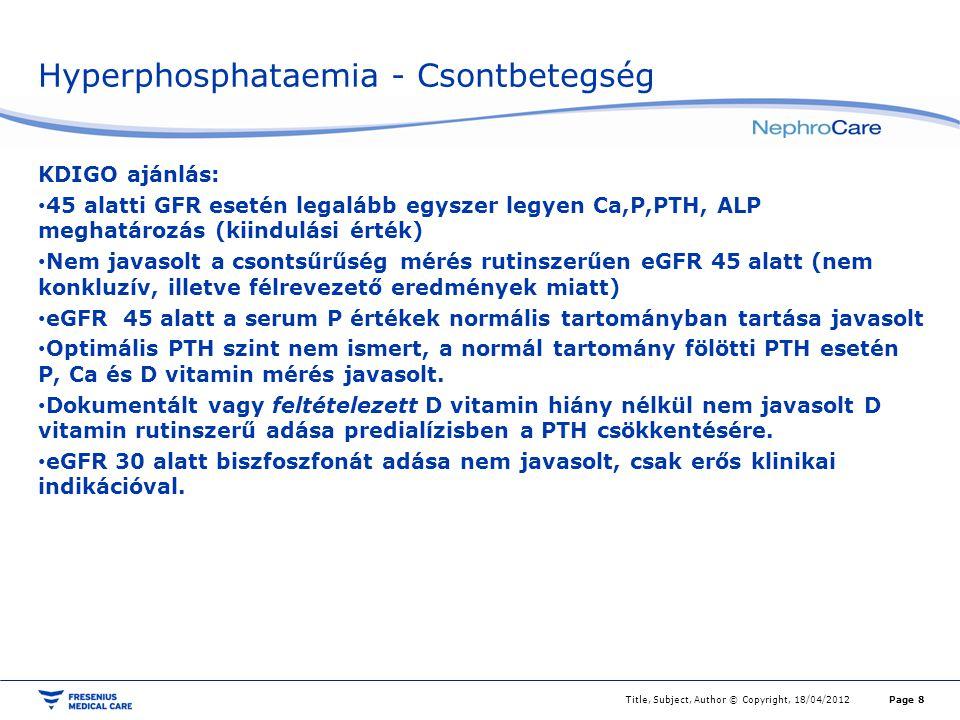 Hyperphosphataemia - Csontbetegség