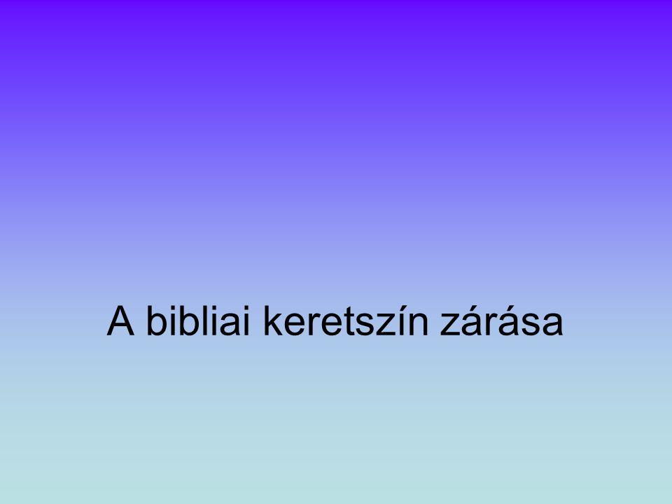 A bibliai keretszín zárása
