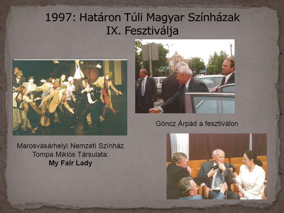 1997: Határon Túli Magyar Színházak IX. Fesztiválja