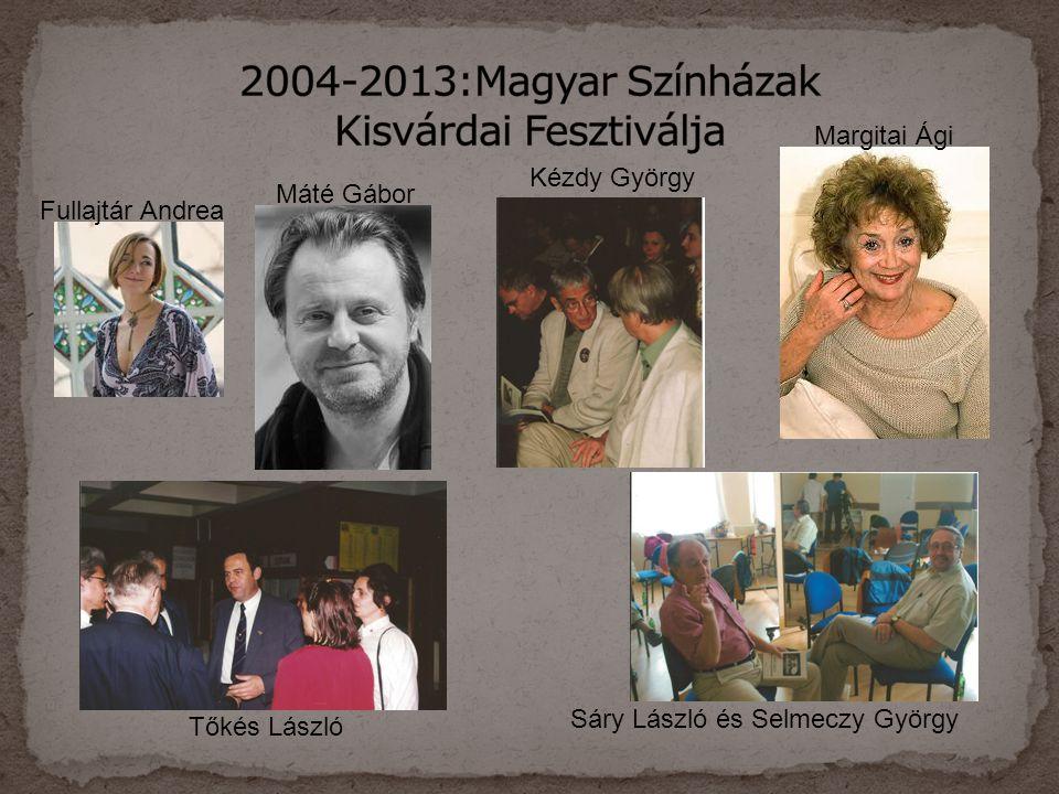 2004-2013:Magyar Színházak Kisvárdai Fesztiválja