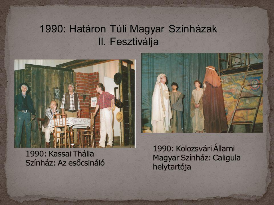 1990: Kassai Thália Színház: Az esőcsináló