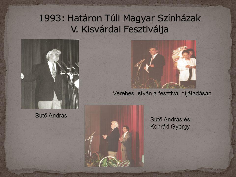 1993: Határon Túli Magyar Színházak V. Kisvárdai Fesztiválja