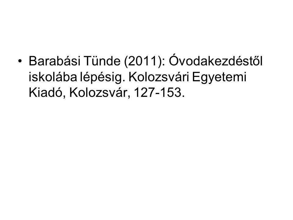 Barabási Tünde (2011): Óvodakezdéstől iskolába lépésig