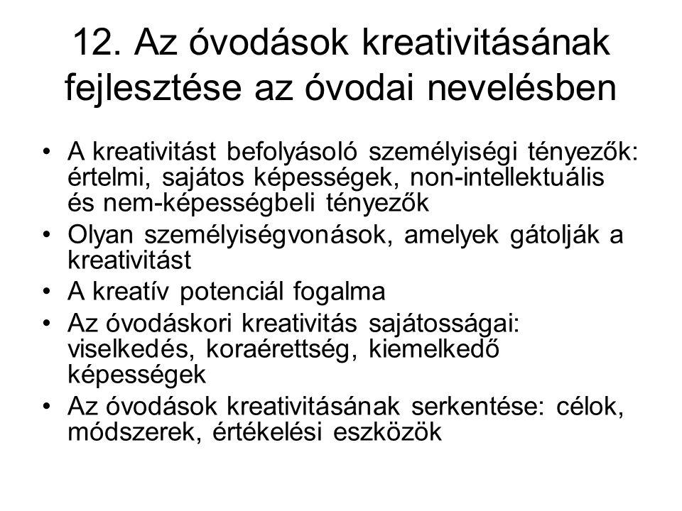 12. Az óvodások kreativitásának fejlesztése az óvodai nevelésben