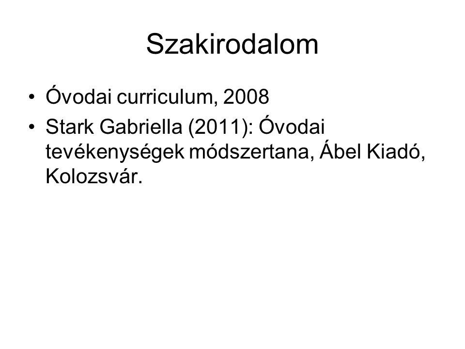 Szakirodalom Óvodai curriculum, 2008
