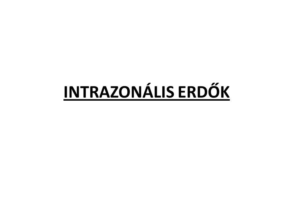 INTRAZONÁLIS ERDŐK