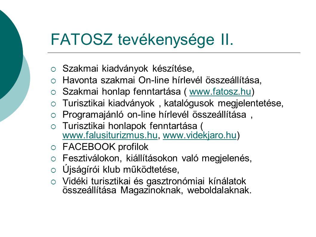 FATOSZ tevékenysége II.