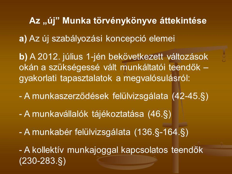 """Az """"új Munka törvénykönyve áttekintése"""