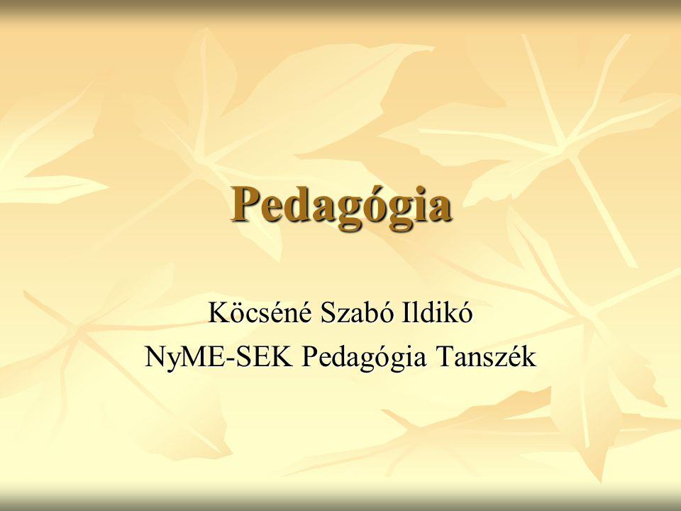 Köcséné Szabó Ildikó NyME-SEK Pedagógia Tanszék